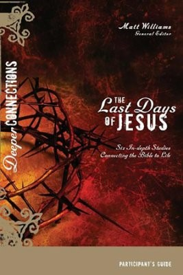 Last Days Of Jesus, The: Study Guide (Paperback)