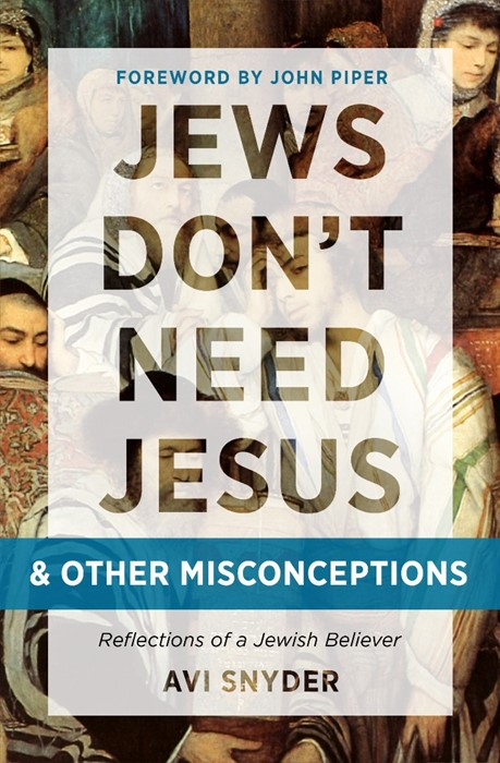 Jews Don'T Need Jesus - And Other Misconceptions (Paperback)