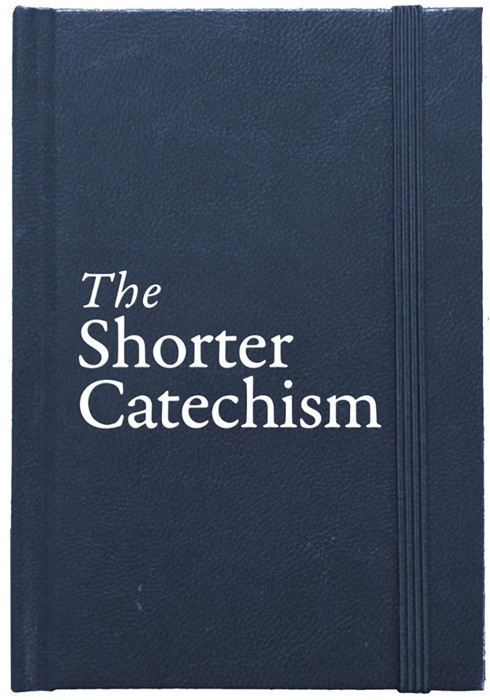 Shorter Catechism, The:  HB (Hard Cover)