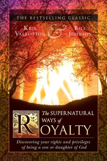 The Supernatural Ways Of Royalty (Paperback)