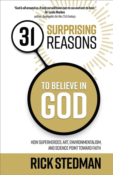 31 Surprising Reasons To Believe In God (Paper Back)