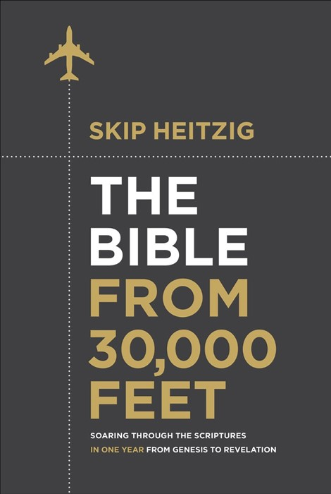 The Bible From 30,000 Feet (Hard Cover)