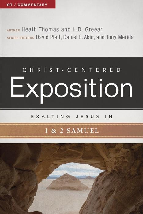 Exalting Jesus In 1 & 2 Samuel (Paperback)