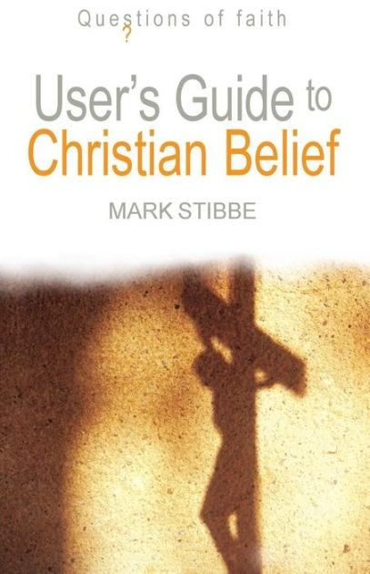 User's Guide To Christian Belief (Paperback)