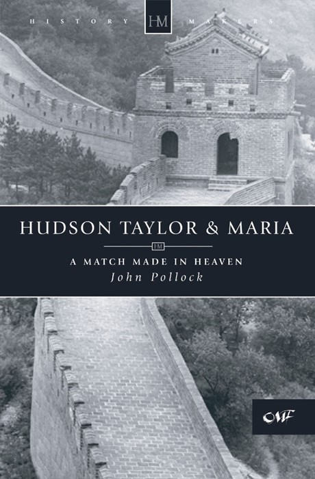 Hudson Taylor And Maria (Paperback)