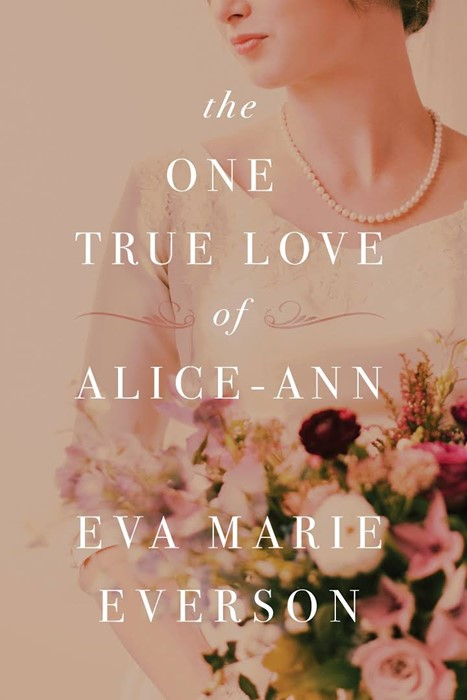 The One True Love Of Alice-Ann (Paperback)