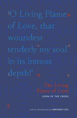 The Living Flame Of Love (Paperback)