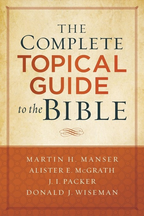 The Complete Topical Guide to the Bible (Paperback)