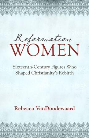 Reformation Women (Paper Back)
