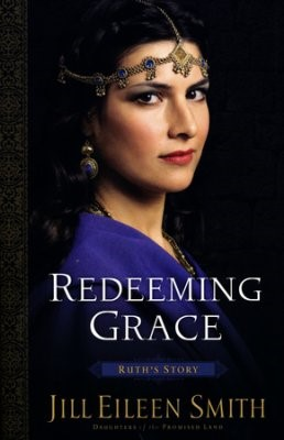 Redeeming Grace: Ruth's Story (Paperback)