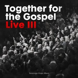 Together For The Gospel Live III: CD (CD-Audio)