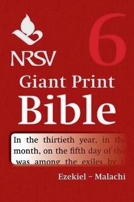 NRSV Giant Print Bible: Ezekiel-Malachi (Paperback)