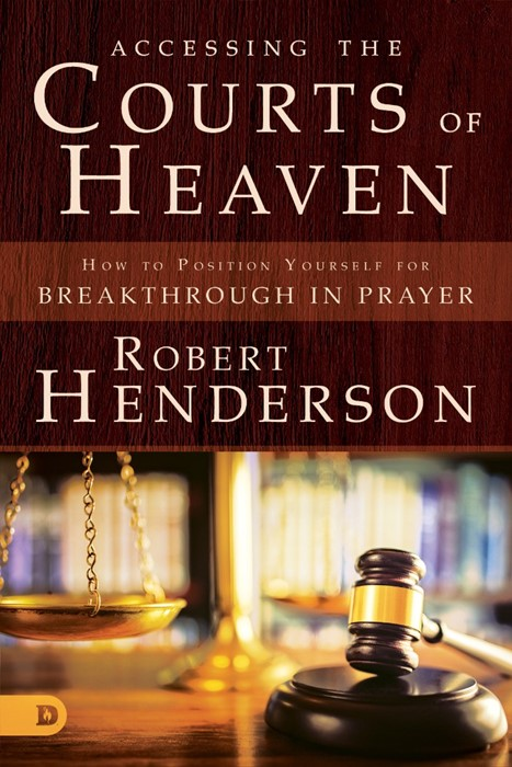 Accessing the Courts of Heaven (Paperback)