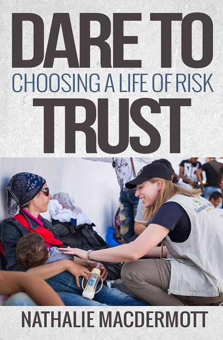 Dare To Trust (Paperback)