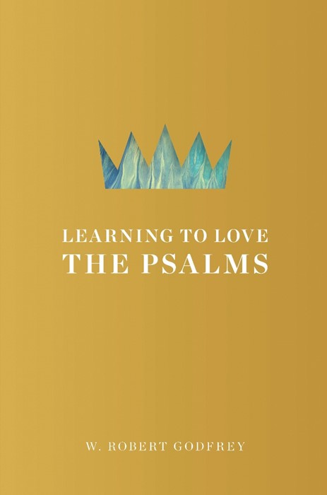 Learning To Love The Psalms (Hard Cover)