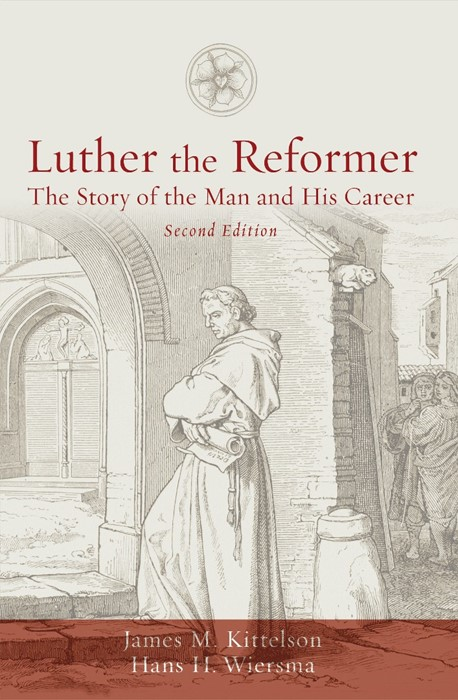 Luther the Reformer (Paperback)