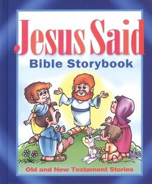 Jesus Said Bible Storybook (Paperback)