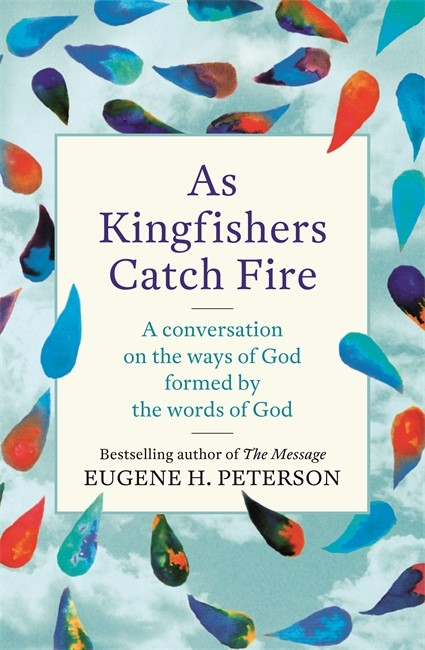As Kingfishers Catch Fire (Paperback)