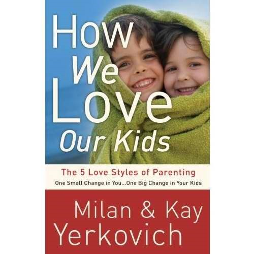 How We Love Our Kids (Paper Back)