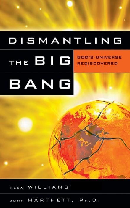Dismantling The Big Bang (Paper Back)