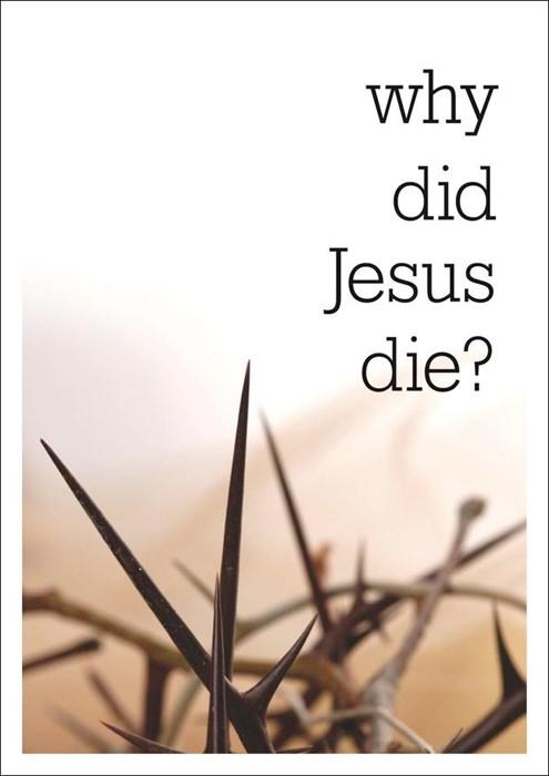 Why Did Jesus Die? (Paperback)