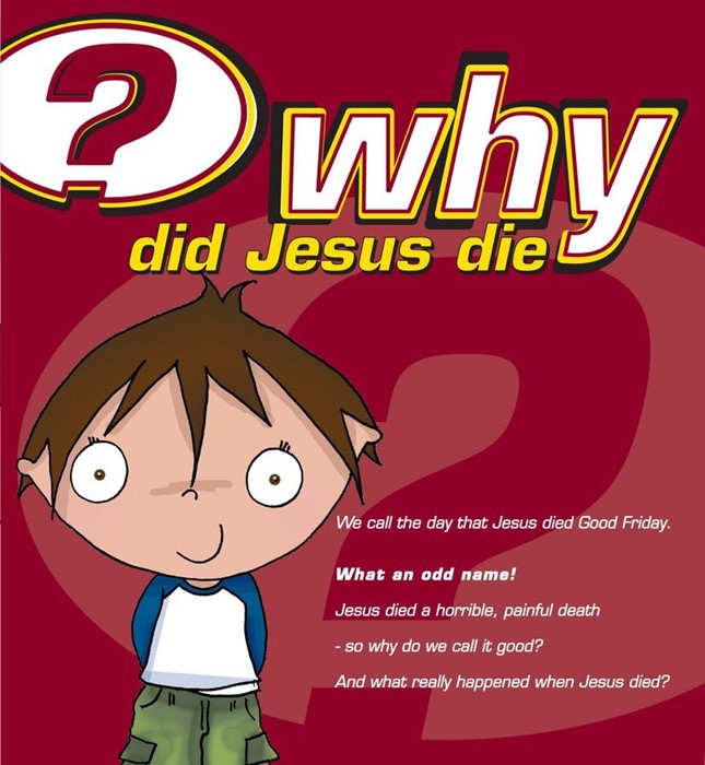 Why Did Jesus Die? (Tracts)