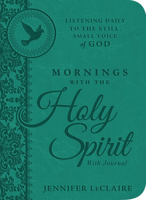 Mornings With The Holy Spirit With Journal (Hard Cover)