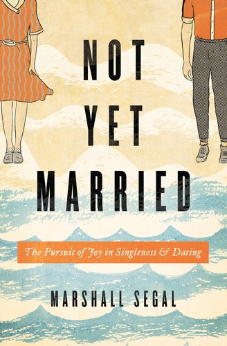 Not Yet Married (Paperback)