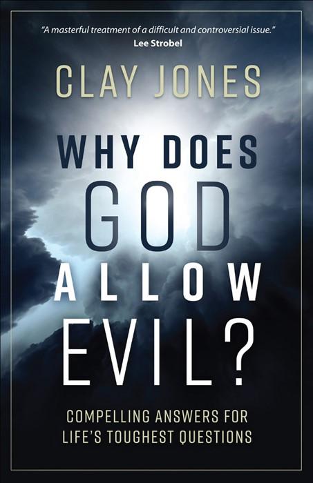 Why Does God Allow Evil? (Paper Back)