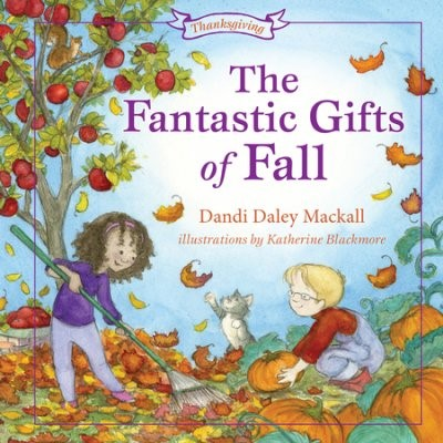 The Fantastic Gifts Of Fall (Paperback)