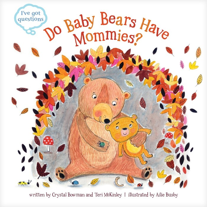 Do Baby Bears Have Mommies? (Hard Cover)