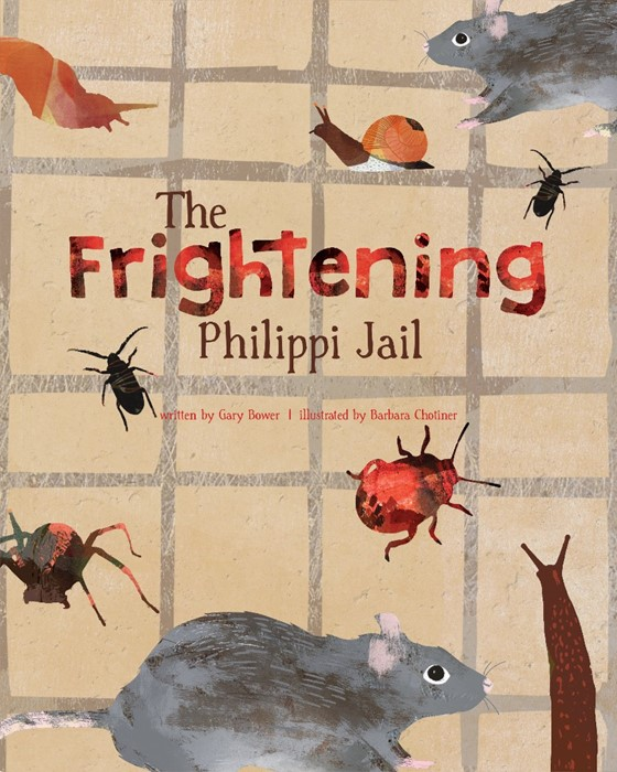 The Frightening Philippi Jail (Hard Cover)