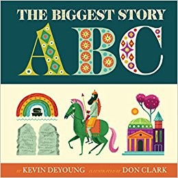 The Biggest Story ABCs (Board Book)