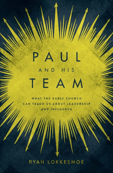 Paul and His Team (Paperback)