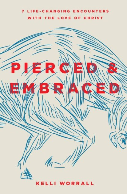 Pierced and Embraced (Paper Back)