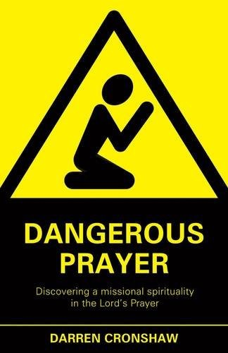 Dangerous Prayer (Paper Back)