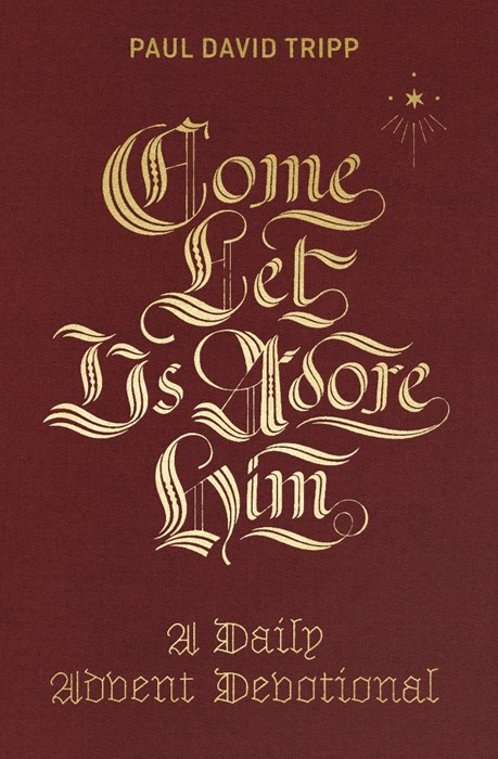 Come, Let Us Adore Him (Hard Cover)