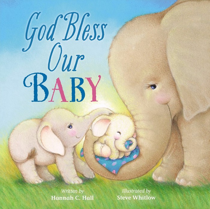 God Bless Our Baby (Board Book)