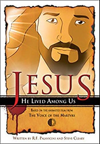 Jesus: He Lived Among Us (Paperback)
