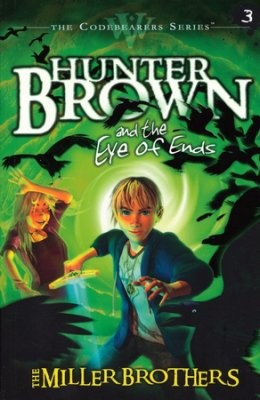 Hunter Brown and the Eye of Ends (Paperback)