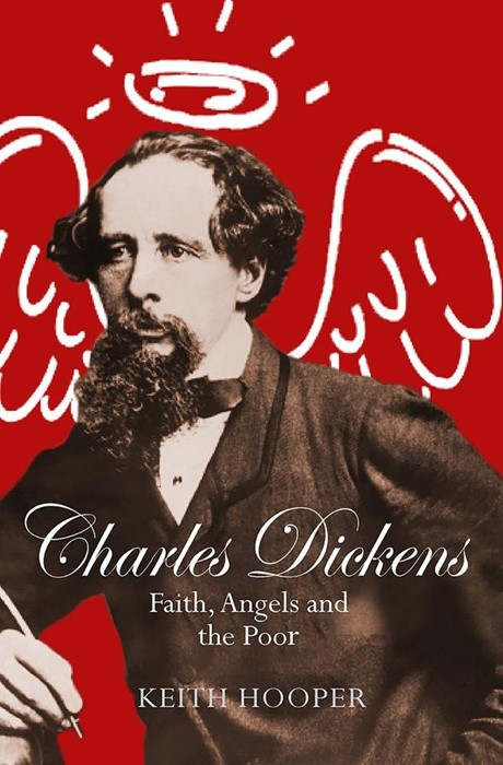 Charles Dickens: Faith, Angels and the Poor (Paper Back)