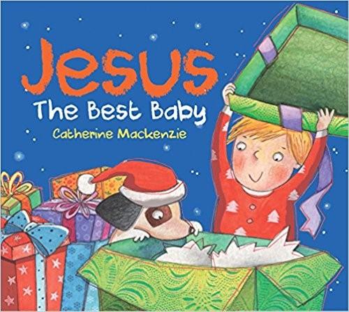 Jesus: The Best Baby (Board Book)