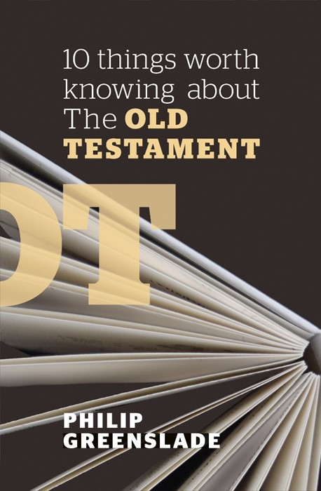 10 Things Worth Knowing About the Old Testament (Paper Back)