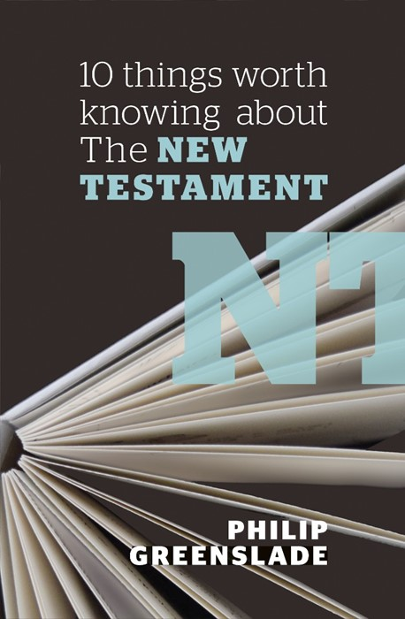 10 Things Worth Knowing About the New Testament (Paper Back)
