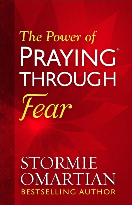 The Power of Praying Through Fear (Paper Back)