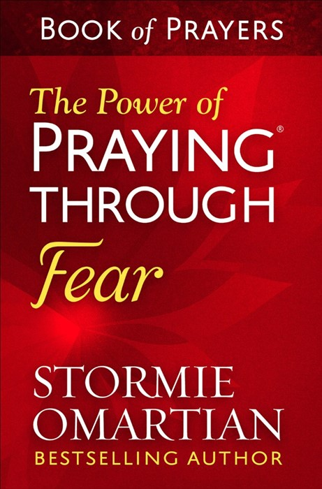 The Power of Praying Through Fear Book of Prayers (Paperback)