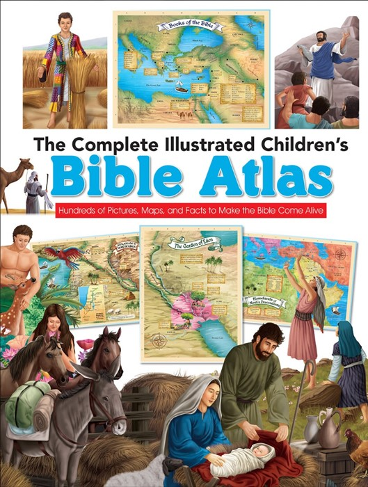 The Complete Illustrated Children's Bible Atlas (Hard Cover)