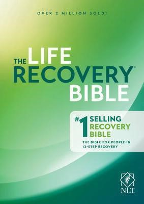 The Life Recovery Bible NLT (Paper Back)
