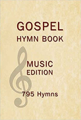 Gospel Hymn Book Music Edition Hardback (Hard Cover)
