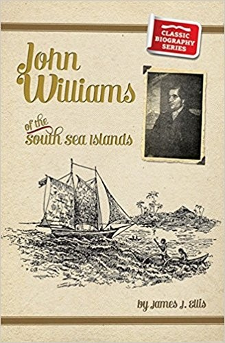 John Williams of the South Seas (Paper Back)